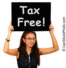 Tax Free Sign Board Shows No Duty Shopping - Tax Free Sign ...