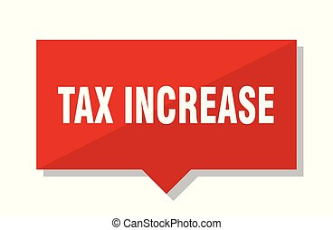 tax increase red tag - tax increase red square price tag