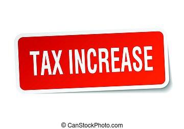 tax increase square sticker on white