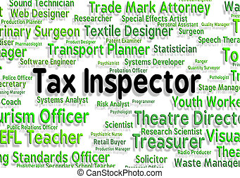 Tax Inspector Means Taxpayer Supervisor And Hire - Tax ...