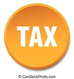 tax orange round flat isolated push button