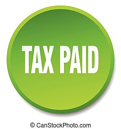 tax paid green round flat isolated push button