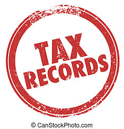 Tax Records Words Stamp Audit Red Round Circle - Tax Records...