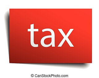 tax red paper sign on white background