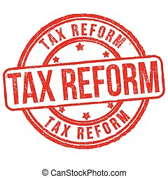 Tax reform grunge rubber stamp on white background, vector...