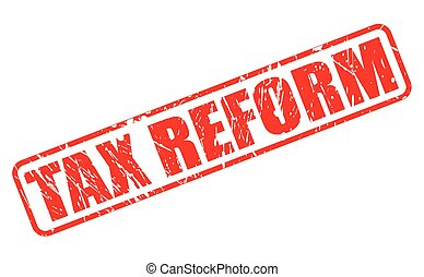 Tax reform red stamp text