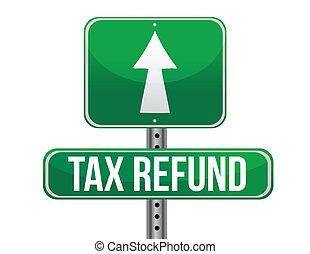 Tax refund sign illustration design over a white background
