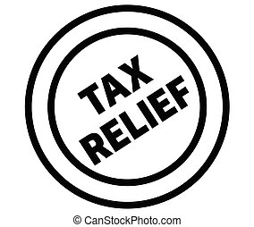 tax relief stamp on white background. Sign, label, sticker