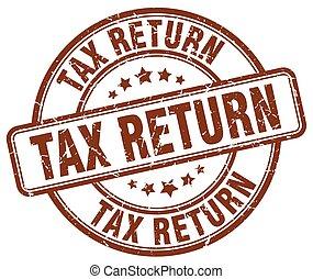 tax return brown grunge round vintage rubber stamp