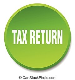 tax return green round flat isolated push button