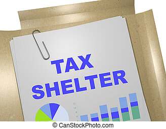 Tax Shelter concept - 3D illustration of 'TAX SHELTER' title...