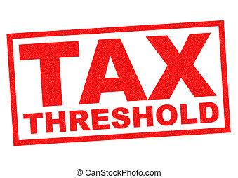TAX THRESHOLD