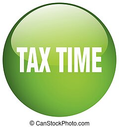 tax time green round gel isolated push button
