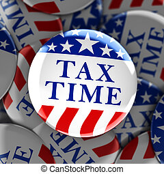 Tax time written on a red, white, and blue button