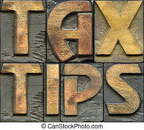 tax tips wooden letterpress