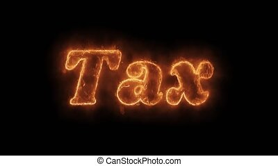 Tax Word Hot Animated Burning Realistic Fire Flame Loop.