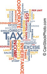 Tax wordcloud concept illustration - Background text pattern...