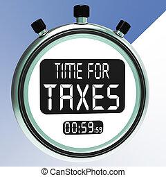taxation, dû, impôts, signification, temps, message