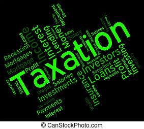 taxation, devoir, spectacles, levée, mot, exciser