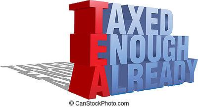 taxed, 十分, 既に, ティーパーティー, 3d, 言葉