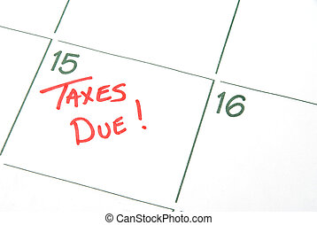 Taxes Due - A calendar reminder that Taxes are Due