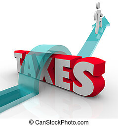 Taxes word in red 3d letters under a man on an arrow jumping...