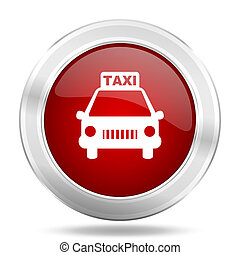 taxi icon, red round glossy metallic button, web and mobile app design illustration