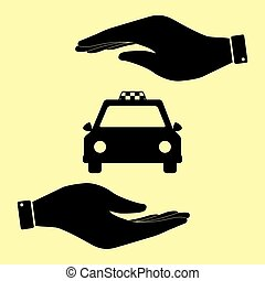 Save or protect symbol by hands. - Taxi sign. Save or...