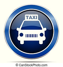 Taxi vector icon. Modern design blue silver metallic glossy web and mobile applications button in eps 10