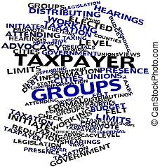 Taxpayer groups - Abstract word cloud for Taxpayer groups...