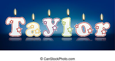 TAYLOR written with burning candles - vector illustration