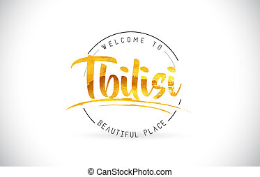 Tbilisi Welcome To Word Text with Handwritten Font and Golden Texture Design.