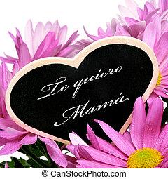 te, quiero, mamá, te amo, mamá, en, español
