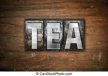 Tea Concept Metal Letterpress Type