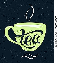Tea lettering on the cup.