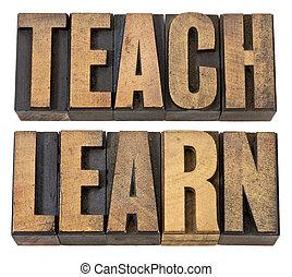 teach. learn - words in wood type