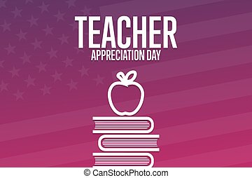 Teacher Appreciation Day. Holiday concept. Template for background, banner, card, poster with text inscription. Vector EPS10 illustration.