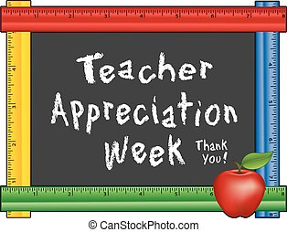 Teacher Appreciation Week, annual American holiday celebrated during the 1st week of May, red apple, thank you chalk text on blackboard with multi color ruler frame for class room and school events. Isolated on white background. EPS8 compatible.