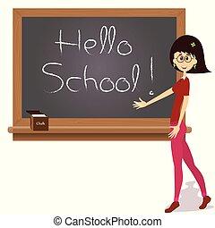 Teacher standing near a blackboard. Chalk Hello School text on the board.