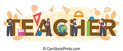 Teacher typographic header. Profesor standing in front of the blackboard. School or college workers with professional discipline tools. Idea of education and knowledge. Flat vector illustration