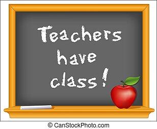 Teachers have class! Wood frame blackboard, apple