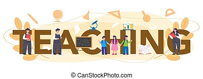 Teaching typographic header. Profesor standing in front of the blackboard. School or college workers with professional discipline tools. Idea of education and knowledge. Flat vector illustration