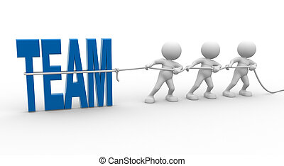 Team - 3d people - man, person with rope pulling and word ...