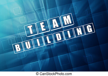 team building in blue glass blocks