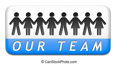 our team - Team button or work or business our team banner ...