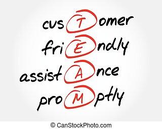 TEAM - Customer, Friendly, Assistance