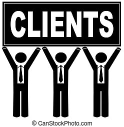 team of business men holding that says clients