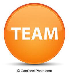 Team special orange round button