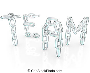 Team Word Chain Links Together Partners - The word Team made...