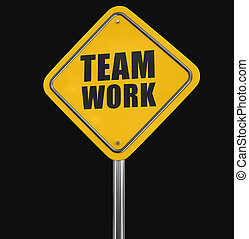 Team work road sign. Image with clipping path